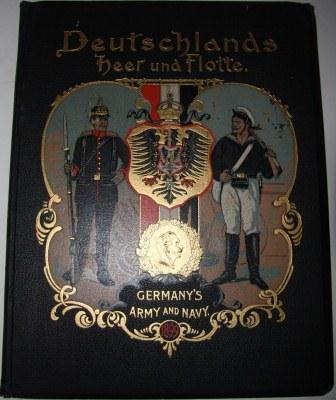Image for Deutschlands Heer und Flotte in Wort und Bild.  Germany's Army and Navy by Pen and Picture.  1899.