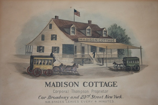 Image for [Print] Madison Cottage.  Corporal Thompson, Proprietor.  Cor Broadway and 23rd Street, New York